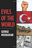 Evils of the World, George Mouradian, 1470125404
