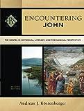 Encountering John 2nd Edition