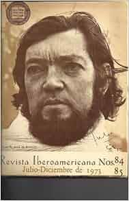 Revistas Iberoamericana: Situacion de Julio Cortazar; Cortazar- Al