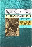A Tramp Abroad, Mark Twain, Samuel Langhorne Clemens, Charles Neider, 0060144289