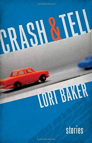 book cover of Crash and Tell