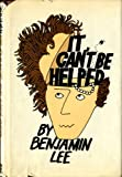 It Can't Be Helped, Benjamin Lee, 0374336482