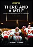 Third and a Mile: From Fritz Pollard to Michael Vick--an Oral History of the Trials, Tears and Triumphs of the Black Quarterback