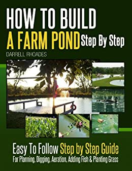 How to build a farm pond step by step easy to follow for Building a koi pond step by step