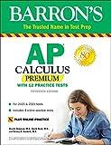 AP Calculus Premium: With 12 Practice Tests