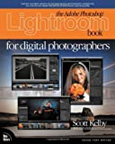 The Adobe Photoshop Lightroom Book for Digital Photographers, Scott Kelby, 0321492161