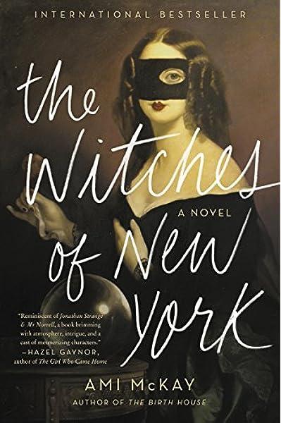 The Witches of New York: Amazon.es: Mckay, Ami: Libros en idiomas extranjeros