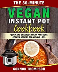 **Make Quick and Delicious Vegan Instant Pot Recipes in 30 Minutes or Less!**                                                                      Do you want to save more time in the kitchen?                       ...