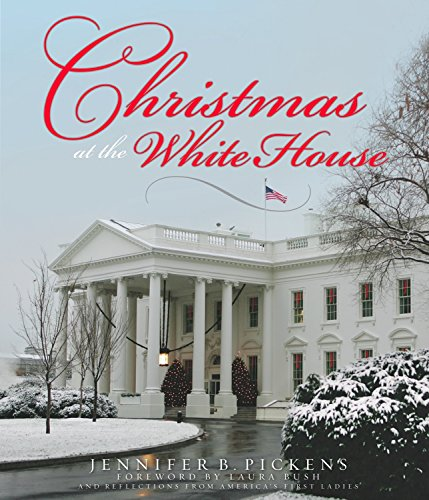 Christmas at the White House - and Reflections from America's First Ladies (Christmas Delaware Store)