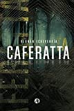 img - for Caferatta (Spanish Edition) book / textbook / text book