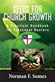 Seeds for Church Growth, Norman Somes, 1482086344