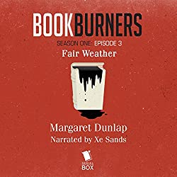 Bookburners: Fair Weather