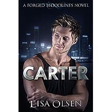 Carter: A Forged Bloodlines Novel