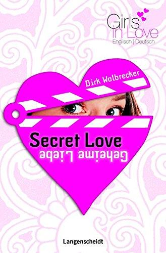 Secret Love - Geheime Liebe (Girls in Love)