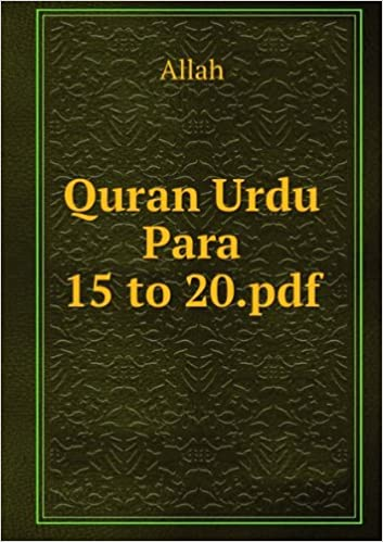 Quran Urdu Para 15 to 20 pdf: Allah: Books - Amazon ca