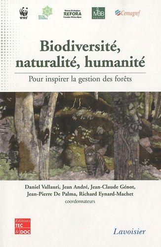Biodiversité, naturalité, humanité (French Edition)