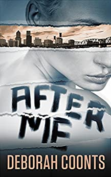 After Me by [Coonts, Deborah]