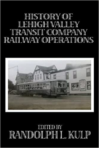 Mejor Torrent Descargar History Of Lehigh Valley Transit Company Railway Operations Kindle A PDF