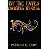 By the Fates Origins: Rhona