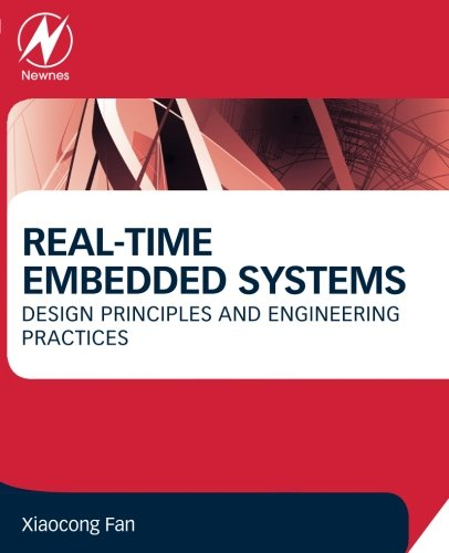 real-time-embedded-systems-design-principles-and-engineering-practices