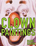 Clown Paintings, Diane Keaton, 1576871487