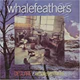 Declare/Whalefeathers by Whalefeathers (2002-01-22)