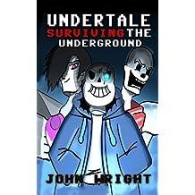 Undertale: Surviving the Underground