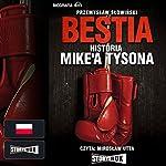 Bestia. Historia Mike'a Tysona | Przemyslaw Slowinski