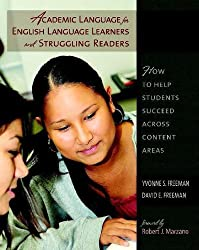 Academic Language for English Language Learners and Struggling Readers: How to Help Students Succeed Across Content Areas