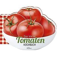 Das kleine Tomaten-Kochbuch