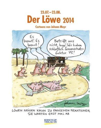 Der Löwe 2014: Sternzeichen-Cartoonkalender