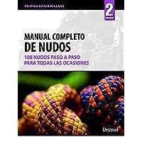 Manual completo de nudos (Manuales Desnivel)