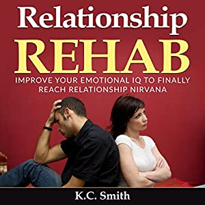 Relationship Rehab Audiobook