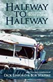 img - for Halfway to Halfway & Other River Stories book / textbook / text book