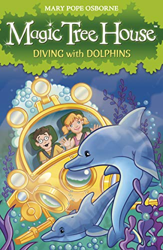 Magic Tree House 9: Diving with Dolphins (Magic Tree House Train)