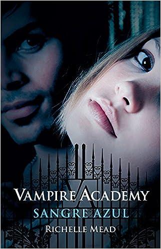 Sangre azul (Vampire Academy 2) (Sin límites): Amazon.es: Richelle Mead: Libros