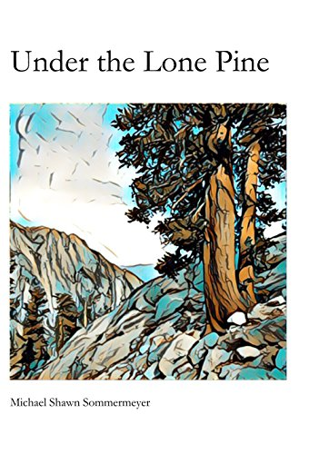 Buy Under the Lone Pine Chapbook at Amazon