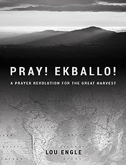 Pray! Ekballo! by [Engle, Lou]