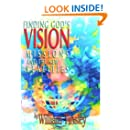 Finding God's Vision: Missions and the New Realities