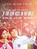 If the Sun Rose in the West