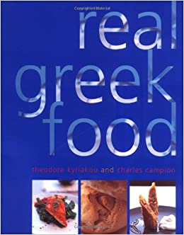 REAL GREEK FOOD: Amazon co uk: Theodore Kyriakou, Charles