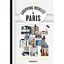 SHOPPING INSOLITE À PARIS