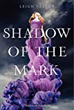Shadow of the Mark (Carrier of the Mark)