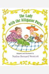The Lady With The Alligator Purse (Turtleback School & Library Binding Edition) (Sing-Along Stories) by Nadine Bernard Westcott(1990-09-04) School & Library Binding