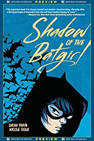 DC Graphic Novels for Young Adults Sneak Previews: Shadow of the Batgirl (2020-) #1 (English Edition)