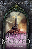 Death Marked (Death Sworn series Book 2)