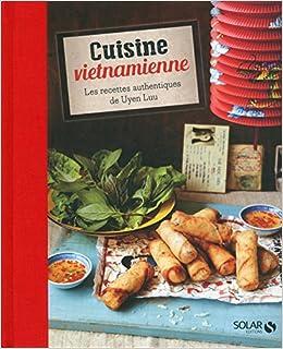 Amazonfr Cuisine Vietnamienne Uyen Luu Livres