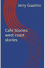Cafe Stories: west coast stories Kindle Edition
