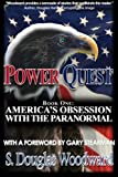 img - for Power Quest--Book One: America's Obsession with the Paranormal book / textbook / text book