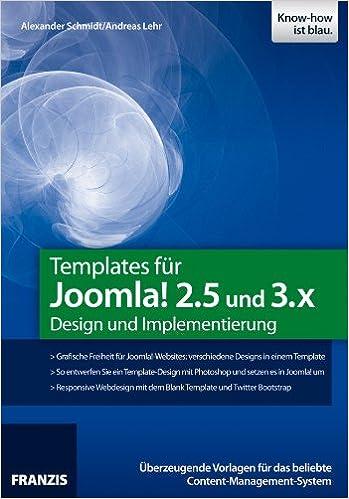 Templates für Joomla! 2.5 und 3.X - Design und Implementierung ...